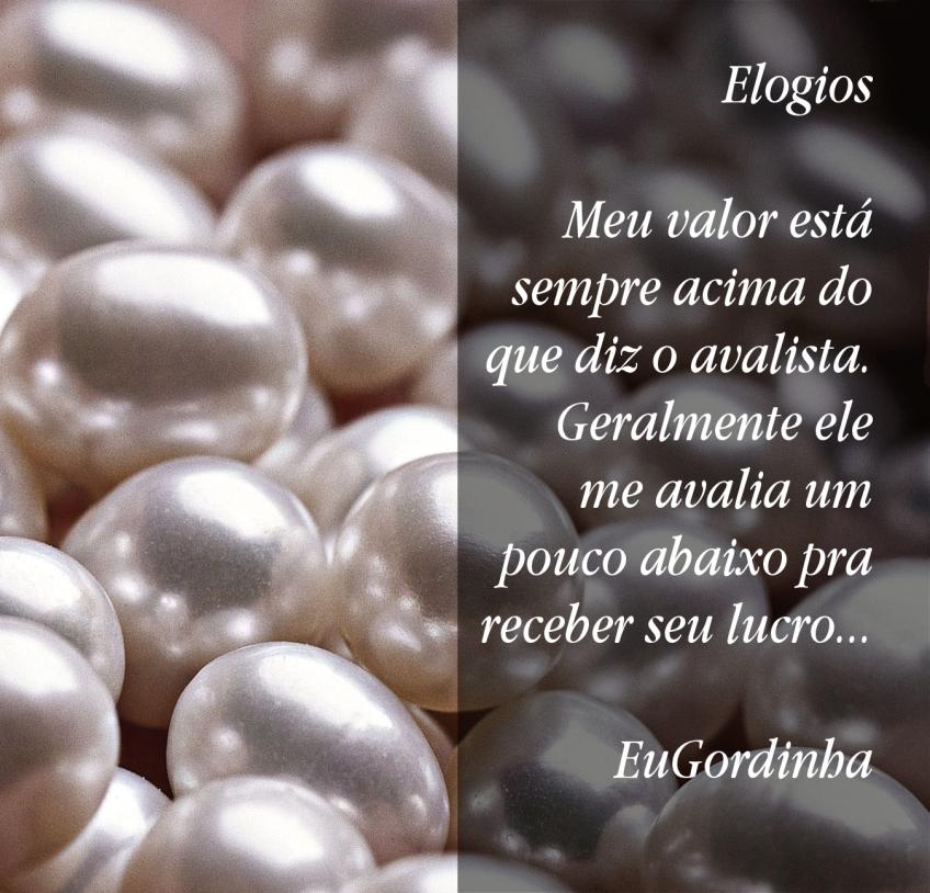 pérolas EuGordinha