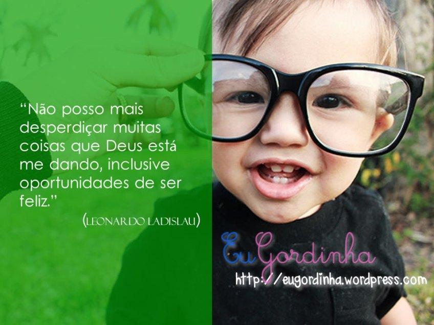 Leonardo Ladislau EuGordinha Blog EuGordinha