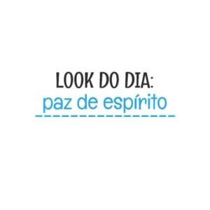 look  do dia - EuGordinha